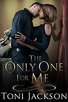 The Only One for Me by [Jackson, Toni]