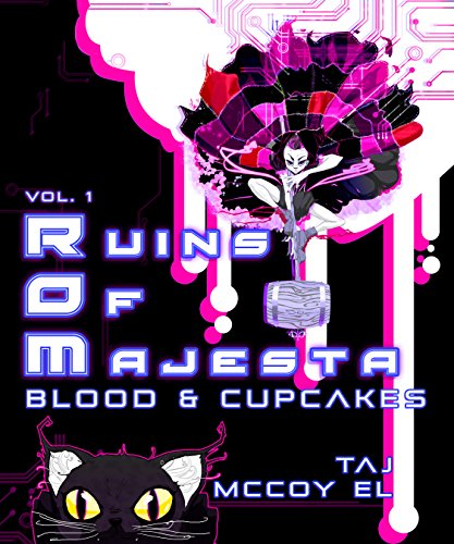 (Ruins of Majesta: Vol. 1 - Blood and Cupcakes)