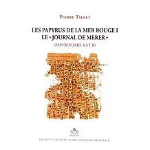 Les Papyrus de la Mer Rouge I: Le Journal de Merer