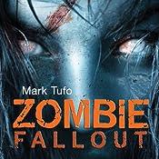 Zombie Fallout: Zombie Fallout, Book 1 | Mark Tufo