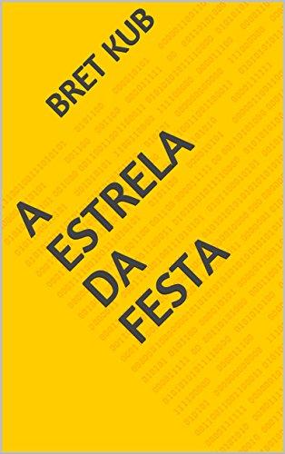 a-estrela-da-festa-portuguese-edition