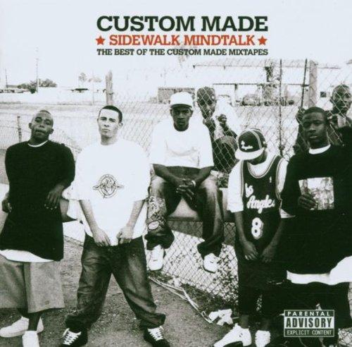 Sidewalk Mindtalk: The Best of the Custom Made Mixtapes
