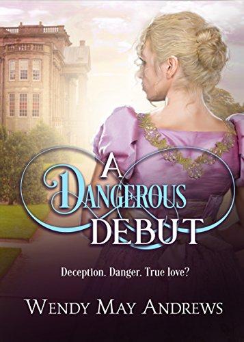 A Dangerous Debut: A Sweet Regency Romance