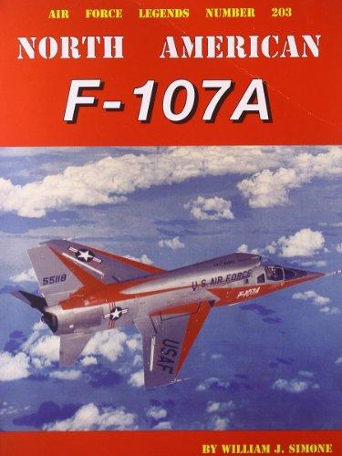 North American F-107A (Air Force Legends)