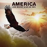 AMERICA - LIVE WHISKY A-GO-GO 1972