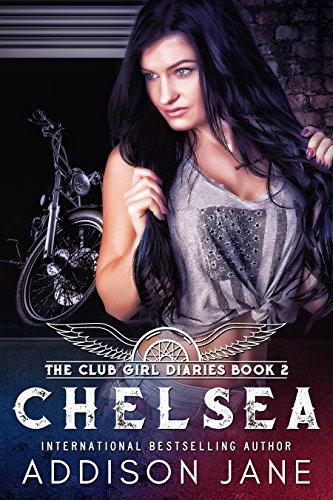 Chelsea (The Club Girl Diaries Book 2) ()