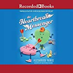 Heartbreak Messenger | Alexander Vance