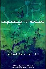 Aquasynthesis (Splashdown Vol. 1)