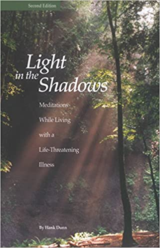 Book Light in the Shadows: Meditations While Living with a Life-Threatening Illness