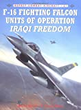 F-16 Fighting Falcon Units of Operation Iraqi Freedom, Steve Davies and Doug Dildy, 1841769940