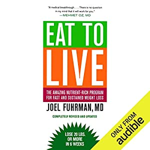Eat to Live Hörbuch