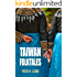 Taiwan Folktales: Proverbs, Folk Sayings, and Folktales from Taiwan.