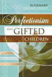 Books : Perfectionism and Gifted Children