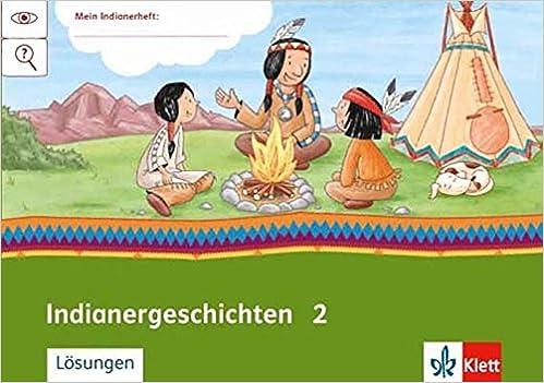 Indianer Geschichten 2 Arbeitsheft Klasse 2 Mein Indianerheft