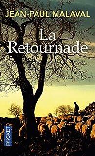 La retournade, Malaval, Jean-Paul