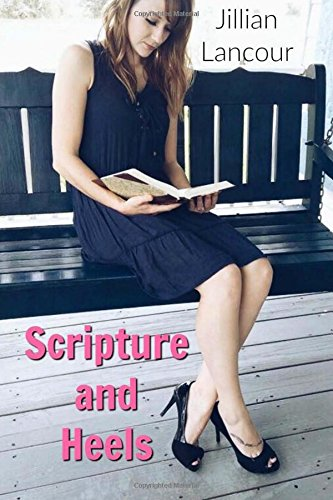 Scripture And Heels: 31 Days Of Encouragement ebook