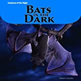 Bats in the Dark, Doreen Gonzales, 1404280960