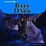 Bats in the Dark, Doreen Gonzales, 1404280960
