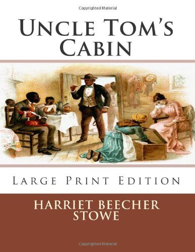 Uncle Tom's Cabin Critical Essays