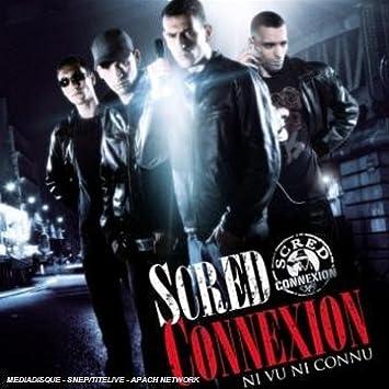 album scred connexion ni vu ni connu