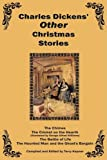 Charles Dickens' Other Christmas Stories, Charles Dickens and Charles Dickens, 1604594888