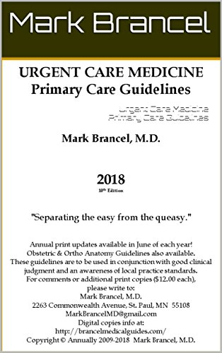 Urgent Care Medicine Primary Care Guidelines (2018, 10th Edition, Version 1)