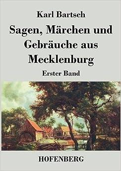 Sagen, Märchen und Gebräuche aus Mecklenburg (German Edition)