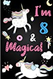 Best Books  8 Year Old Girls - I'm 8 and Magical: Cute Unicorn Journal Lined Review