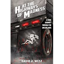 At the Highways of Madness: A Comic Journey Through the Dreamlands