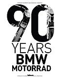 90 Years BMW Motorrad, Jurgen Gassebner, Martin Bolt, 3832797149
