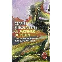 JARDINIER DE L'EDEN (LE)
