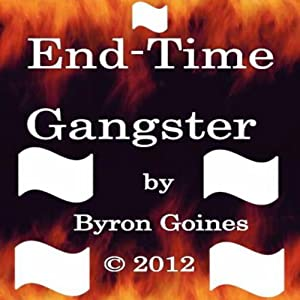 End-Time Gangster Audiobook