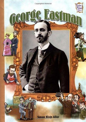 George Eastman (History Maker Bios) ebook