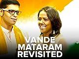 Vande Mataram Revisited
