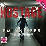 Hostage | Emlyn Rees