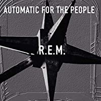 Automatic For The People (25th Anniversary Vinyl)