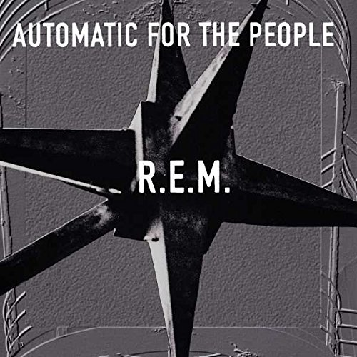 Automatic For The People (25th Anniversary Deluxe Edition) [LP] (By The Light Of The Northern Star)