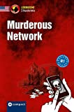 Murderous Network: Business English B1 American English (Lernkrimi Kurzkrimis)