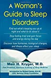 A Woman's Guide to Sleep Disorders, Meir H. Kryger, 0071425276