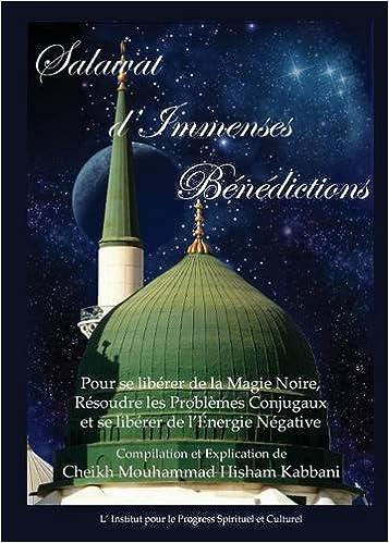 Lire un Salawat D'Immenses Benedictions pdf, epub ebook
