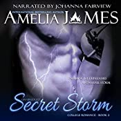 Secret Storm: College Romance, Book 2 | Amelia James
