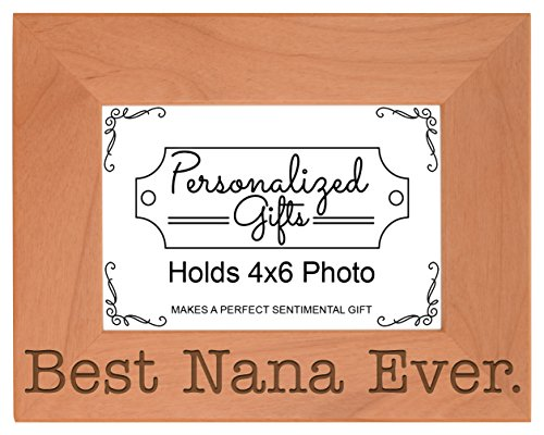 ThisWear Birthday Gift Grandma Best Nana Ever Natural Wood Engraved 4x6 Landscape Picture Frame Wood