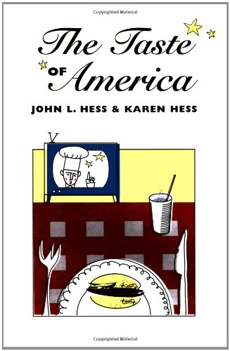 The Taste of America (The Food Series)