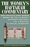 img - for Womens Haftarah Commentary Hb: New Insights from Women Rabbis on the 54 Weekly Haftarah Portions, the 5 Megillot and Special Shabbatot by Edited by Rabbi Elyse Goldstein (2005-12-05) book / textbook / text book