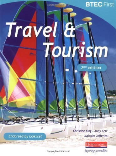 BTEC First Travel and Tourism - 2nd edition by Jefferies, Mr Malcolm, King, Christine, Kerr MA, Andrew (2009) Paperback