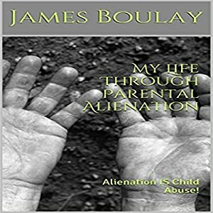 My Life Through Parental Alienation Audiobook