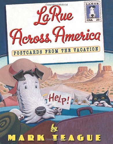 LaRue Across America: Postcards From the Vacation (LaRue Books) pdf