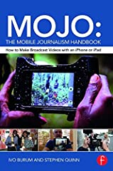 MOJO: The Mobile Journalism Handbook is the first book devoted specifically to training citizens, journalism students and media professionals to produce professional-quality videos with only a mobile device. As journalism becomes increasingly...