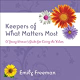Keepers Of What Matters Most