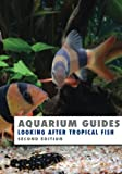 Aquarium Guides: Looking after Tropical Fish, Kevin Wilson, 149485600X